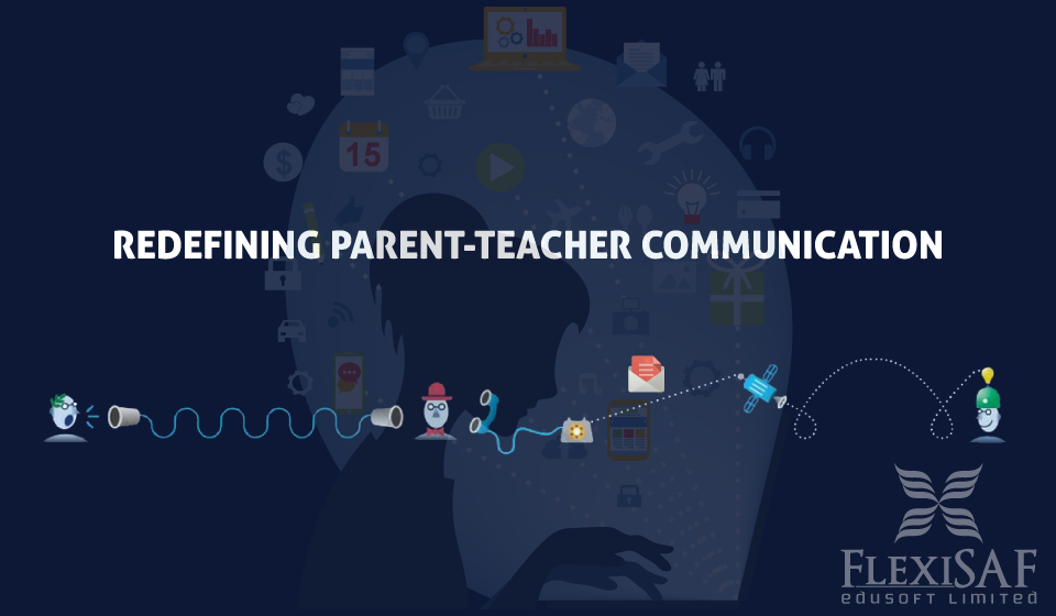 Redefining Parent Teacher Communication