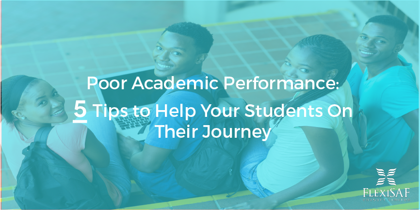 Poor Academic Performance: 5 Tips to Help Your Students on Their Journey