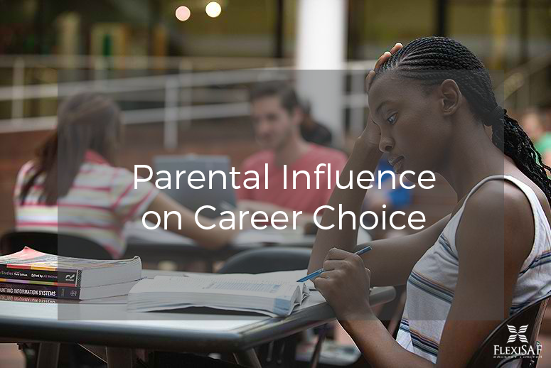 Parental Influence on A Student's Career Choice