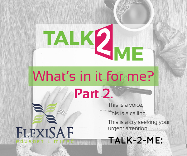 TALK-2-ME: WHAT'S IN IT FOR ME? Part 2