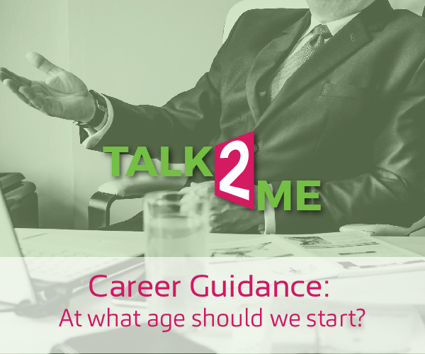 Career Guidance: At what age should we start?