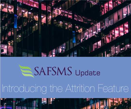 New Update: SAFSMS Attrition Feature