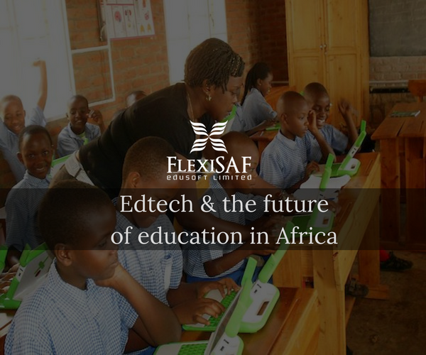 Edtech and the Future of Education in Africa