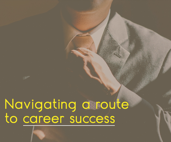 Navigating a Route To Career Success