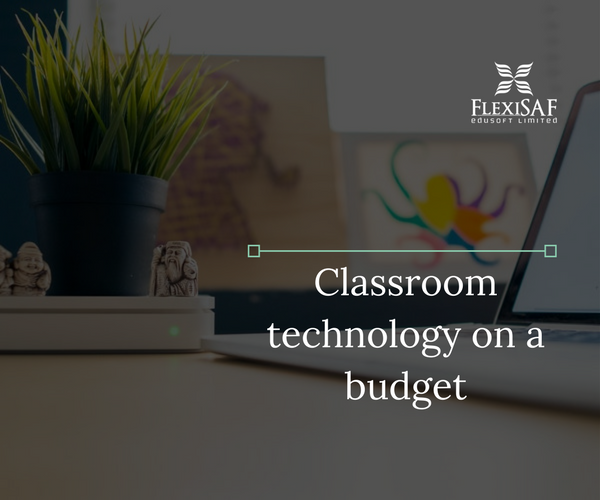 A Simple Guide to Classroom Technology on a Budget