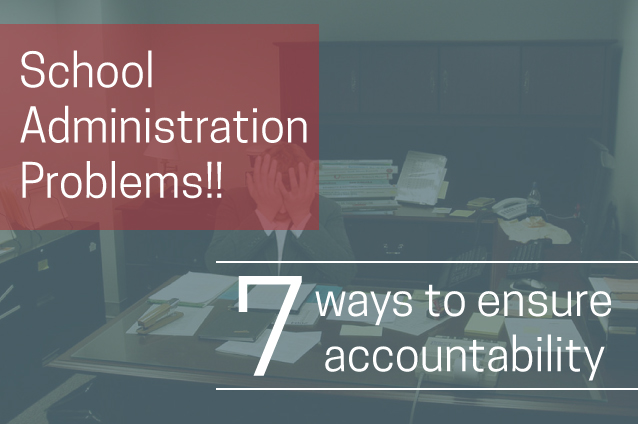 Ensuring accountability in School admin
