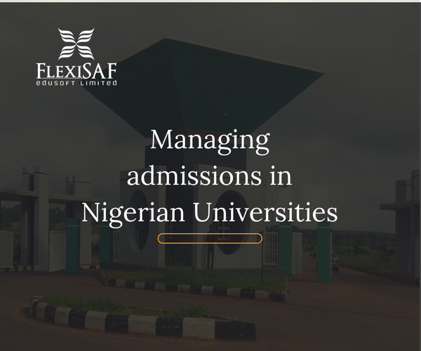 Managing Admissions in Nigerian Universities