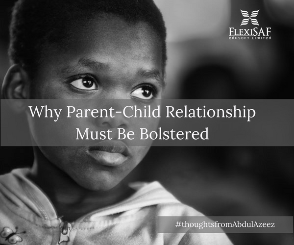 Why Parent-Child Relationship Must Be Bolstered