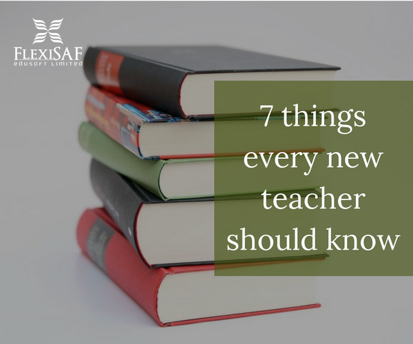 7 Tips for every new teacher