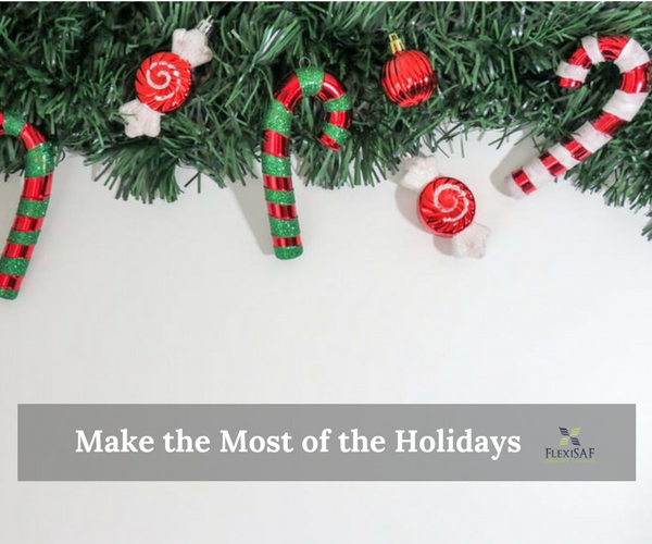How to Make the Most of the Holidays