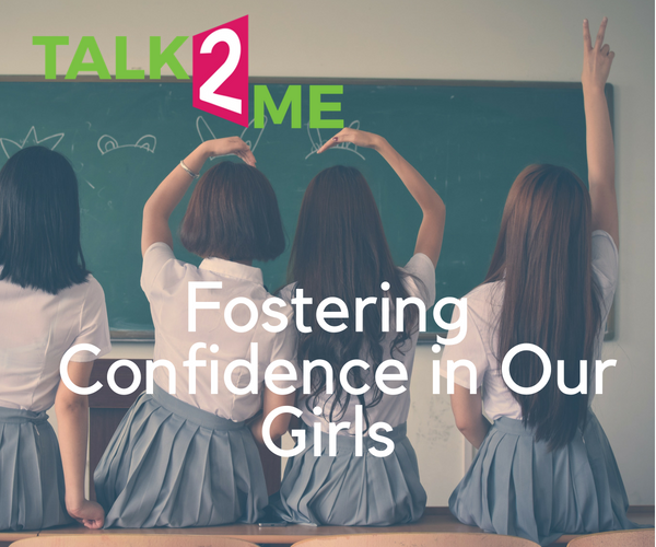 Talk2Me: Fostering Confidence In Our Girls