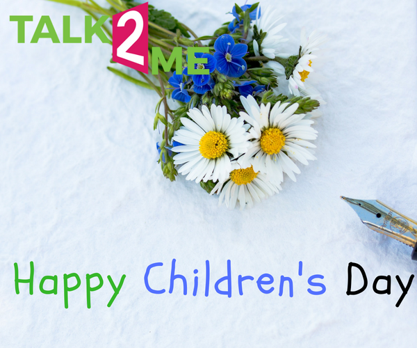 Talk-2-Me: Happy Children's Day