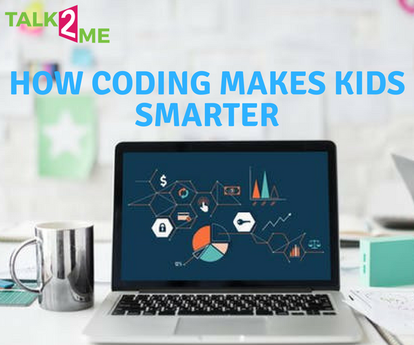 How Coding Makes Kids Smarter