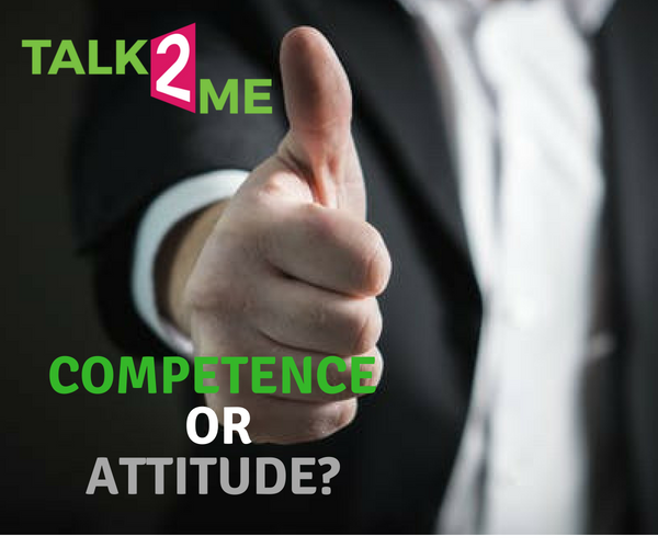 Which One Matters  More? Attitude Or Competence?